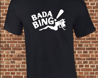 BADA BING mens T-Shirt all sizes available the tony soprano sopranos strip club new jersey shore vintage tee UG607