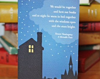 Greeting Card - Ernest Hemingway - Together with our Books, Warm in Bed, Windows Open, Stars Bright - Romantic  - A Moveable Feast