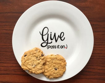The Giving Plate - Give Pass It On Plate - Custom Plate - Hand Painted Plate - The Giving Platter - Holiday Giving Plate - Hand Painted