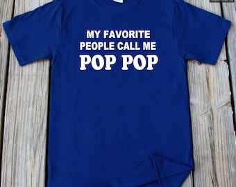 My Favorite People Call Me Pop Pop Shirt Father's Day Gift Christmas Gift For Pop Pop