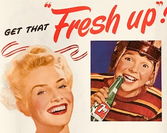 """1943 7up soda pop -Get that Fresh up -""""fresh up with Seven-Up"""""""