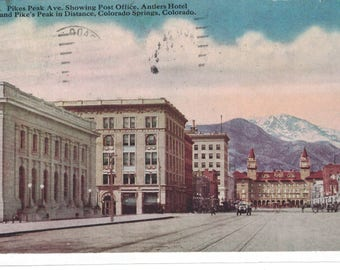 "Colorado, Vintage Postcard, ""Pike's Peak Ave. Post Office, Antler's Hotel and Pike's Peak, Colorado Springs, Colo."" 1920, #1196."
