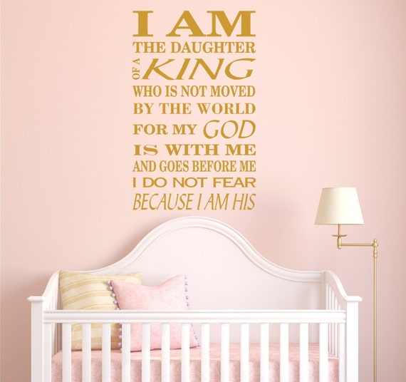 I Am The Daughter of A King Decals Biblical Verses Spiritual Decals Biblical stickers I do Not Fear for I Am His, Girls Nursery Baby Nursery