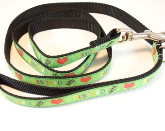 """60"""" Green """"Rescued With <3 (love)"""" Leash with D-ring"""
