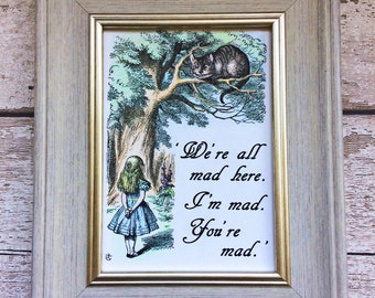Alice in Wonderland, Alice and the Cheshire Cat Hand-Coloured Framed Print with Quotation. Each Individually Coloured by Hand in Pencil.