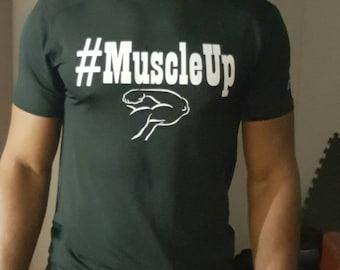 Muscle Up Tee Shirt