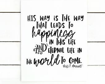 His way is the way to happiness LDS digital printable / LDS digital art His way is the way to happiness.