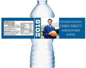 Graduation Class 2018 Photo Water Bottle Labels  OR Birthday with photo YOU PRINT