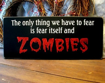 Halloween Wood Sign Zombies Fear Primitive Plaque Undead