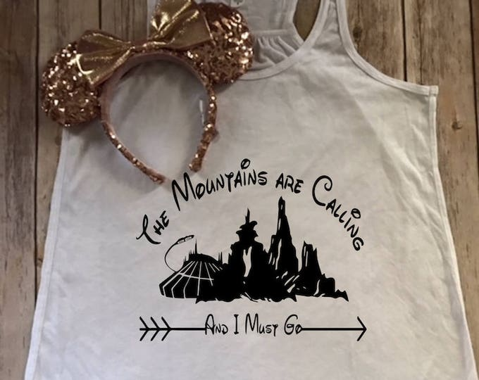 The Mountains Are Calling-Space Mountain-Splash Mountain-Tank Top-Vacation Shirt-Bella Canvas Flowy Tank Top-Loose Fit