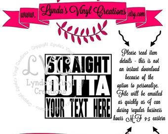 Straight Outta SVG  digital download cut file