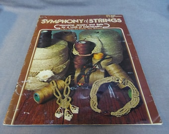 Macrame Patterns, Symphony of Strings, Jewelry and Belts, 1976 Knot Instruction and Projects