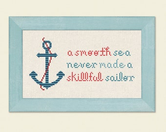 Anchor Cross Stitch Pattern, A Smooth Sea Never Made A Skillful Sailor. Nautical Text Modern Simple Cute Counted Cross Stitch PDF Pattern