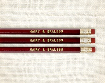 Funny Pencil Set, Feminist Gift - Hairy and Braless