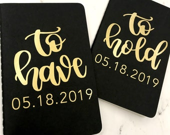 Personalized Vow Books Customized Vow Books To Have and To Hold Vow Books His and Hers Vow Books Wedding Vows Book Wedding Vow Book