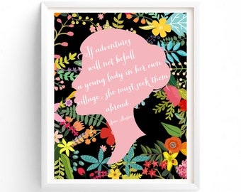 Printable art print , Jane Austen Quote, Floral, Adventures, Will Not Befall A Young Lady, Pink, Cameo Seek Them Abroad