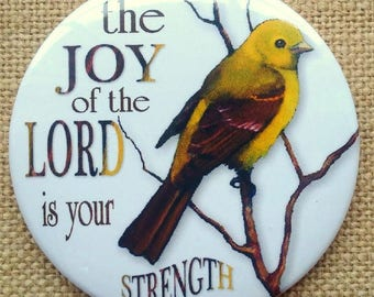 """Fridge Magnet, 3.5"""", Set of FIVE, Religious, The JOY of the LORD is my Strength, Tanager Bird, Original Art, Christian, Bible, Scripture"""