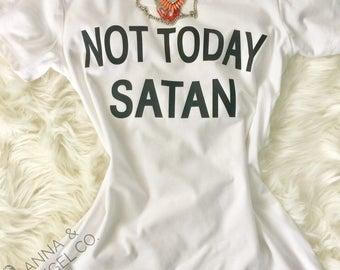 NOT TODAY SATAN - Woman's Tee - Faith T-Shirt - Christian Tees - Warrior For God - Gods Army