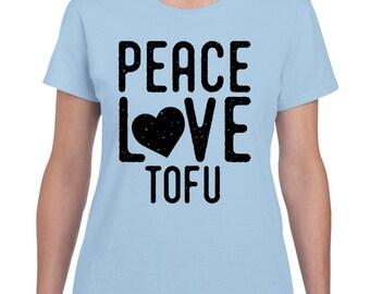 Peace Love Tofu T Shirt