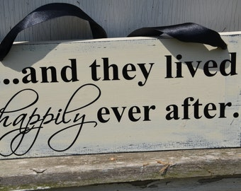 and they lived happily ever after wood wedding photo sign