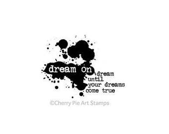 Cherry Pie Stamp, Papercraft, Rubber Stamp, Word Stamp, Dream On