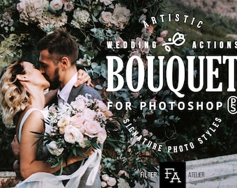 Bouquet Wedding Photoshop Actions - one-click actions for Adobe Photoshop - authentic styles for wedding, engagement & portrait photography