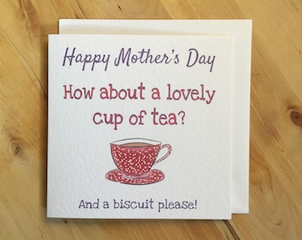 Tea Mother's Day card, Funny Mother's Day card, cup of tea card, mother's day, Happy Mother's Day And A Biscuit Too Please!