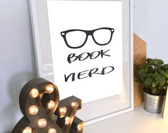 "quote printable ""book nerd"" with glasses digital download print 8 X 10 DIY wall art"