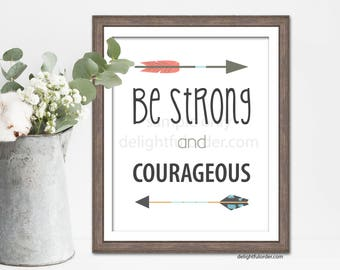 """8x10 - """"Be Strong"""" Wall Art - (JPEG Digital File) Instant Download - You Print- You Frame"""