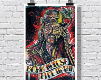 "Art Print  Poster 12 x 18"" - Lemmy Kilmister - Motorhead music rock and roll drugs tattoo"