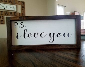 P.S. I love you farmhouse wood sign