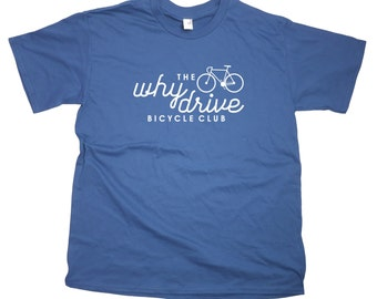 Men's Why Drive Cycling T-Shirt