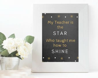 Teacher Appreciation gift, Teacher quote, Teacher printable,Star Teacher, Printable, Classroom printable