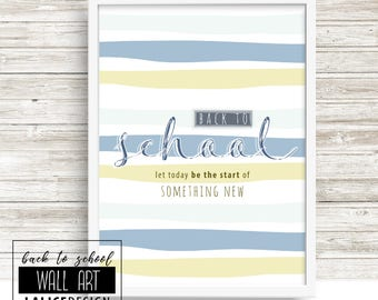 Back To School blue printable wall art, kid room decor - Let today be the start of something new