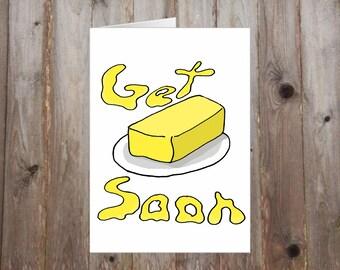 Get Butter Soon A5 Card