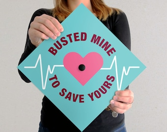 Graduation Cap Decal | DOWNLOAD ONLY | Busted Mine To Save Yours I Nurse RN bsn | Turquoise