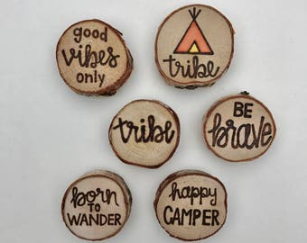Love My Tribe Magnet Set   Rustic Wood Burned White Birch Magnetsc Wood Slice Magnets