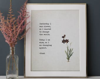 Rumi Poetry art, Yesterday I was clever so I wanted to change the world, poetry print, Rumi quote, wall decor