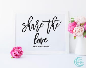 Printable Share the Love Sign / Hashtag Wedding Signs / Handwritten Sign / Wedding Social Media Sign / Black and White Sign / Maddie Suite