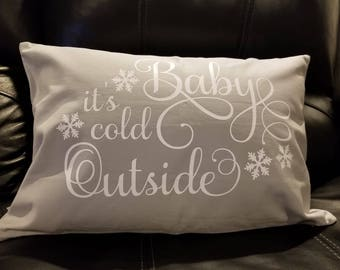 Baby It's Cold Outside Decorative Pillow Cover