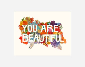 YOU ARE BEAUTIFUL - Archival Print