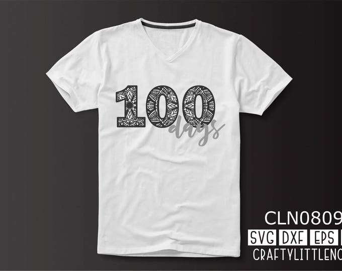 CLN0809 Mandala 100 Days of School Student Shirt Design SVG DXF Ai Eps PNG Vector Instant Download Commercial Cut File Cricut Silhouette