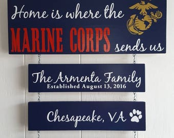 Home is where the Marine Corps sends us/you/me, US Marines, Marine Corps Family, Military Pride, Patriotic Wall Décor