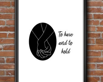Printable To have and to hold print