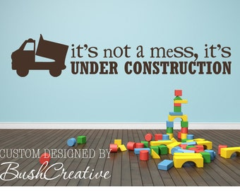 Wall Decal boys room Under Construction- dump truck large 002-60 & Vinyl Decals Wall Decal Wall Quotes Vinyl Ready by bushcreative