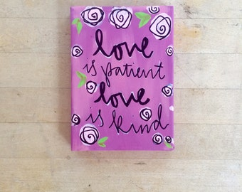SALE Love is Patient Love is Kind Painting 5x7