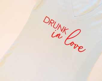 Drunk in love, Just drunk, Bachelorette party, Bachelorette shirts, Bachelorette gift, Bachelorette, Drunk in Love tshirt