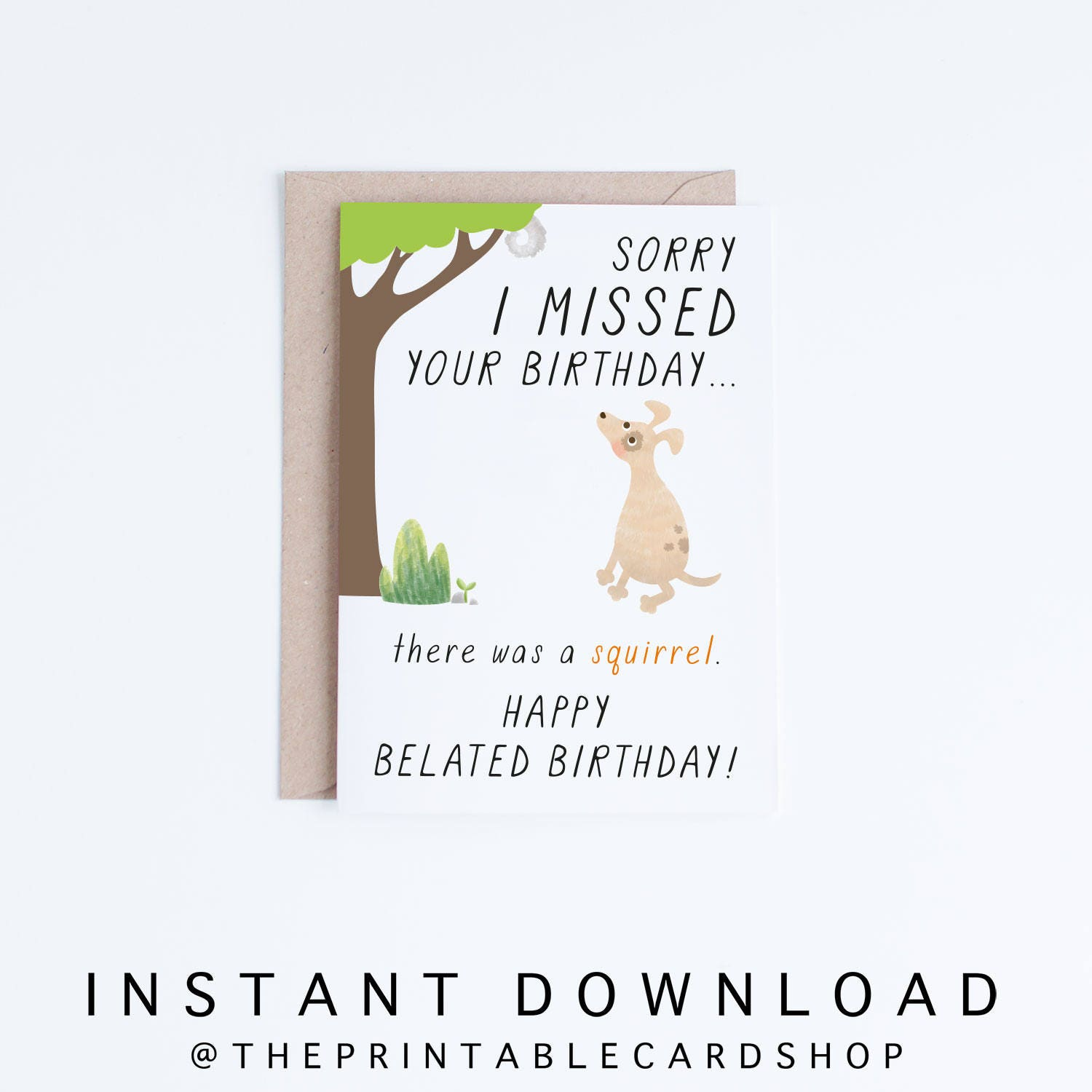 Belated birthday cards instant download funny printable late zoom kristyandbryce Image collections