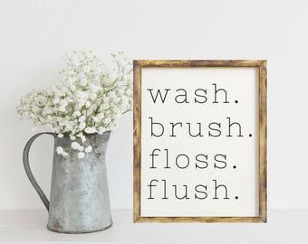 Home Decor Prints Home Decor Wall Art, Home Decor Rustic, Farmhouse Wall Decor, Wash Brush Floss Flush, Wash Brush Floss Flush Sign, Prints