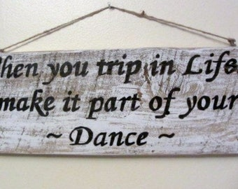 Trip in Life, Old Barn Wood Sign